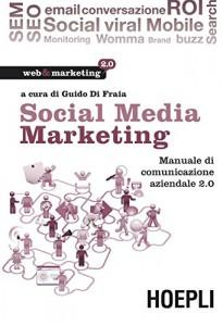 social-media-marketing-manuale-di-comunicazione-aziendale-2-0